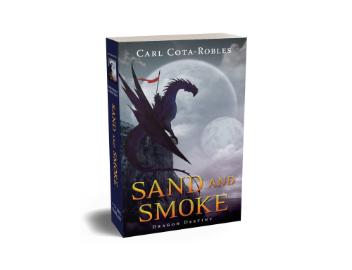 Cover Image for Sand and Smoke: Dragon Destiny an epic fantasy novel.